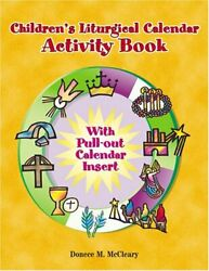 Childrenand039s Liturgical Calendar Activity Book By Donece M. Mccleary