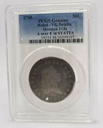 1795 Pcgs Vg Details Holed Overton 113a A Over E Flowing Hair Bust Half Dollar
