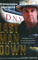 Last Man Down A Firefighter's Story Of Survival And Escape Fro .9780425186770