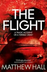 The Flight Coroner Jenny Cooper Series 4 By Matthew Hall Book The Fast Free
