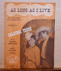 As Long As I Live - 1944 Sheet Music - From Movie Saratoga Trunk