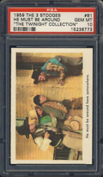 1959 Fleer The Three Stooges 81 He Must Be Around Here Somewhere Psa 10