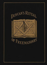 `duncan, Malcolm C.`-`duncan`s Masonic Ritual And Monitor Or, Guide To Book New
