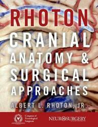 Rhotonand039s Cranial Anatomy And Surgical Approaches By Jr. Albert L. Rhoton Englis