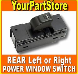 Left Or Right Rear Electric Power Door Window Control Switch For H3 Colorado