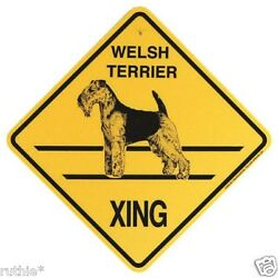 Welsh Terrier Dog Crossing Xing Sign New Made in USA