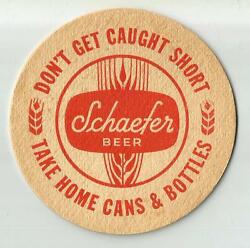 15 Schaefer Donand039t Get Caught Short Take Home Cans And Bottles Beer Coasters