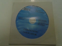 2014 Ford Expedition & Lincoln Navigator Service Shop Repair Manual ON CD NEW