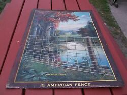Gorgeous American Fence Metal Litho Sign Great Graphics 1910 33 1/2 X 23 1/2 Inc