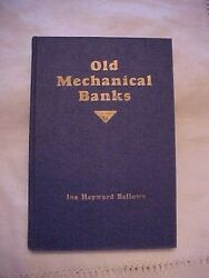 1940 Hb Book Old Mechanical Banks By Ina Hayward Bellows Signed By Author
