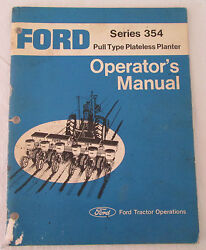 Ford Series 354 Pull Type Plateless Planter Operators Manual Tractor Operations