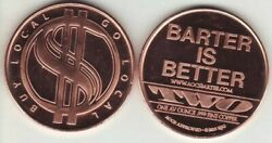 Barter Is Better 1 Oz. Copper Round 2010 Aocs Coin