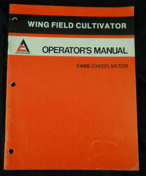 Allis Chalmers Operators Manual Wing Field Cultivator 1400 Chiselvator