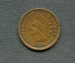 United States 1879 Indian Cent You Do The Grading And Have Fun Bidding