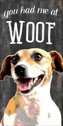 Jack Russell Terrier Sign – You Had me at WOOF 5×10