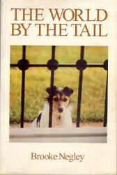 Jack Russell Terrier Book: The World By The Tail Signed by Author Brooke Negley
