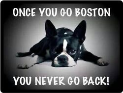 Boston Terrier Once You Go Boston Refrigerator Magnet
