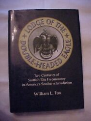 1997 Hb Book Lodge Of The Double-headed Eagle 2 Centuries Of Freemasonry