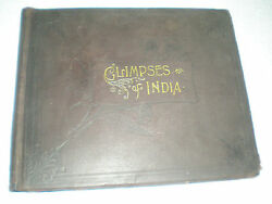 GLIMPSES OF INDIA 1895 ANTIQUE BOOK 1STEd HISTORY 500 PHOTO BURMA CEYLON ADEN