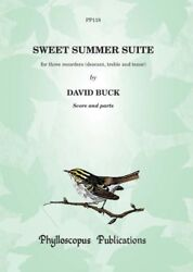 Sweet Summer Suite For Recorders David Buck Recorder Ensemble