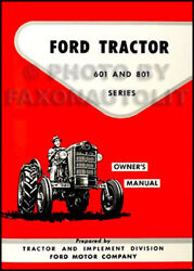 Ford Tractor Owners Manual 621 631 641 651 661 821 841 851 861 Owner Guide Book