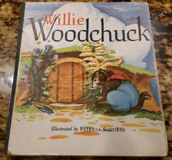 Willie Woodchuck By Marion E. Holt, Copyright 1946 Vintage Children's Board Book