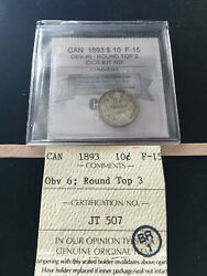 1893 Rt3 Obv.6 Coin Mart Graded Canadian 10 Cent F-15iccs Jt 507