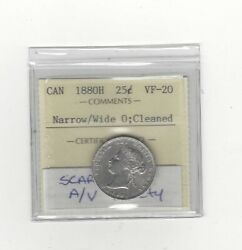 1880h Nar/wide 0 Iccs Graded Canadian 25 Cent Vf-20 Clndinv. A/v