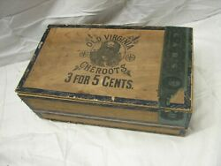 Antique Old Virginia Cheroots 3 For 5 Cent Cigar Wood Box W/label Whitlock