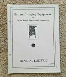 1930 General Electric Co Battery Charging Equip Trucks Tractor Train Engineering
