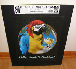 Polly Wants A Cocktail Parrot Margarita Tin Sign New