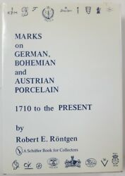Book Marks On German Bohemian And Austrian Porcelain 1710 To Present 1981