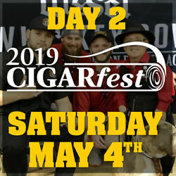 Cigarfest 2019 V.i.h. 1 Ticket Sat May 4 Sold Out