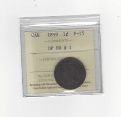 1859 Dpn1 ,iccs Graded Canadian, Large One Cent, F-15