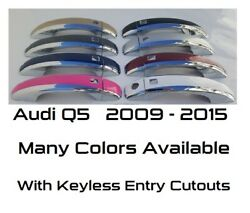 Custom Color And Chrome Door Handle Overlays 2009 - 2015 Audi Q5 You Pick Color