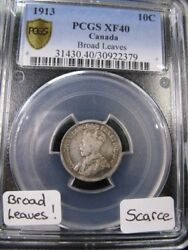 1913 Broad Leavespcgs Graded Canadian 10 Cent Ef-40