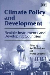 Climate Policy and Development : Flexible Instruments and Developing Countrie...