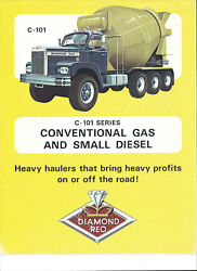 Diamond Reo C-101 Series Conventional Gas And Small Diesel Trucks Brochure