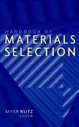 Handbook Of Materials Selection By Myer Kutz Used