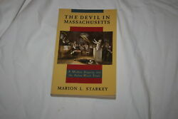 The Devil In Massachusetts By Marion L. Starkey 1989 Softcover