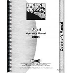 New Operators Manual Fits Ford 8000 Tractor