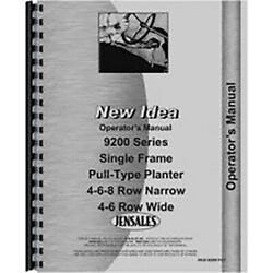Planter Operator's Manual For New Idea 9200 Single Frame Pull Type