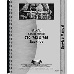 New Backhoe Attachment Only Service Manual For Fits Ford 4500 750 753 755