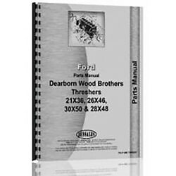 Parts Manual Fits Ford 28x48 Thresher Dearborn Woods Brothers Tractor
