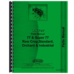 Tractor Parts Manual For Oliver 77 Super 77 Row Crop Standard Orchard Industrial