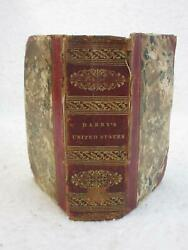 William Darby View Of The United States 1828 H. S. Tanner Pa W/maps First Ed.