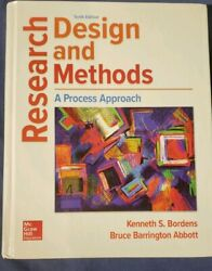 Research Design And Methods A Process Approach By Kenneth S Bordens Used