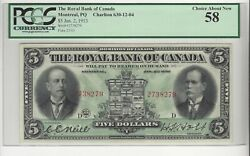 1913 Royal Bank Of Canada 5 Note Cat 630-12-04 Sn 2738279 Pcgs Au-58