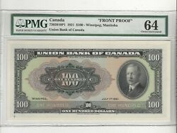 1921 Union Bank Of Canada 100 Note Cat730-20-10p1 Front Proof Pmg Ms-64