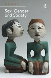 Sex Gender and Society by Ann Oakley: Used $137.77